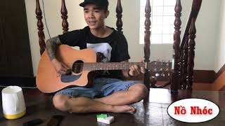"""Nồ Nhóc - LK nhạc chế guitar """" EM GÁI MIỀN TÂY """" - """" CON ĐƯỜNG XƯA EM Đi """"... NHỨC NÁCH"""