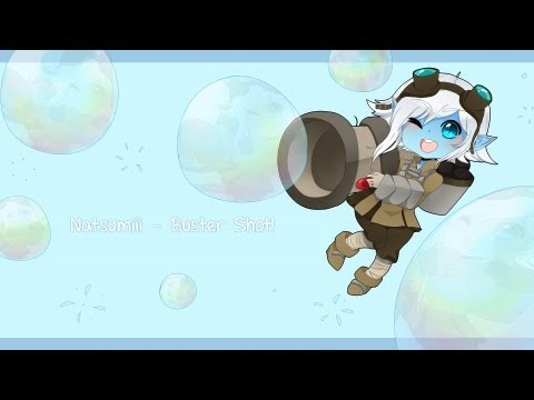 Natsumiii - Buster Shot [League of Legends Parody]