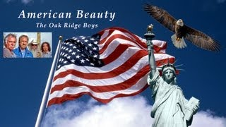 The Oak Ridge Boys - American Beauty
