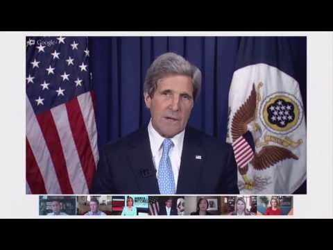 Hangouts at State with Secretary of State John Kerry - The U.S. in the World: What's In It for Us?