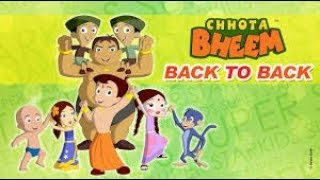 Chhota Bheem - Back to Back