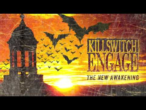 Killswitch Engage - The New Awakening