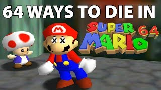 64 Ways to Die in Super Mario 64