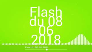 Flash évangélique du 08 06 2018