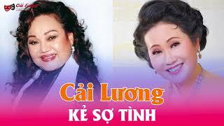 Cải Lương Audio mp3 : Kẻ sợ tình  - Ngọc Huyền,Phương Quang,Hoài Thanh,Ngọc Giàu