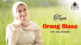Download lagu ORANG BIASA (Zoel Anggara) Cover By TIYA