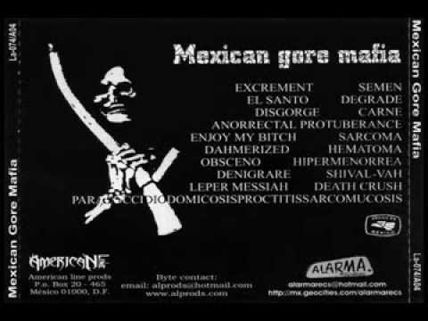 V a Mexican Gore Mafia Vol. 1   (full Album) video