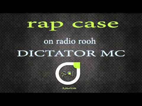 dictator mc- rap case-بطولة راب كايس