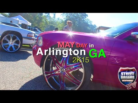 May Day 2K15 Arlington Ga (Official Video) Street Dreams Edition