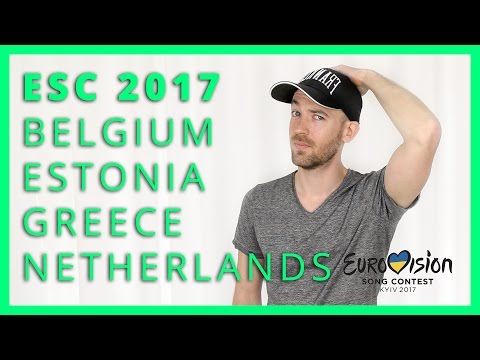Eurovision 2017 - Belgium, Estonia, Greece, Netherlands