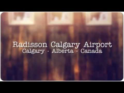 Calgary Travel Agency | Radisson Airport Hotel