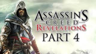 Assassin's Creed Revelations Walkthrough - Part 4 Let's Play HD (ACR Gameplay & Commentary)