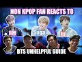 NON KPOP FAN REACTS TO UNHELPFUL GUIDE SUGA RM AND JIN!