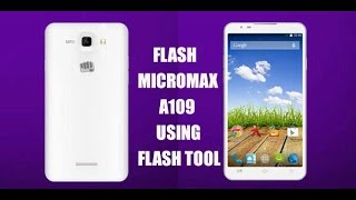 Micromax XL2 A109 flashing to Android Kitat 4.4.2