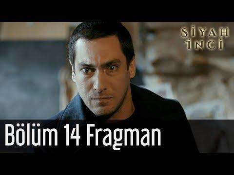 Siyah İnci 14. Bölüm Fragman