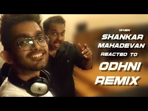 Shankar Mahadevan reacts on Odhni DAWgeek Remix | Sumanta Das | Veena Parasher