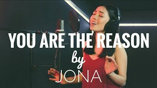 You Are The Reason (Calum Scott) Cover by JONA