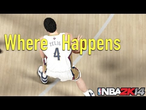 Where Zelig Happens | NBA 2K14 tribute (HD 1080p)