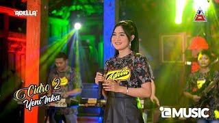 Cover Lagu - Cidro 2 - Yeni Inka - ADELLA   ANEKA SAFARI  Lgo Awakku Sing Kudu Lgo