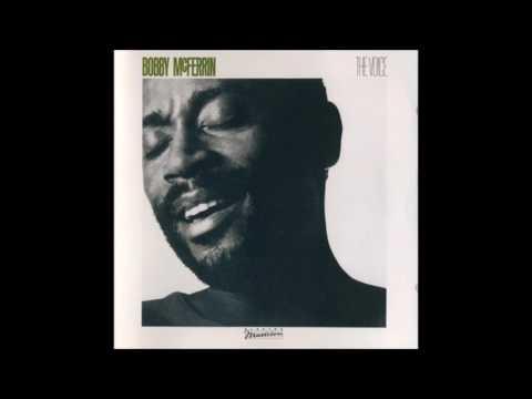 Bobby McFerrin - The Voice (Full Album)