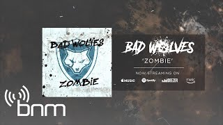 Bad Wolves Zombie Official Audio