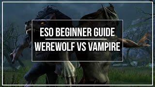 download lagu Eso Beginner Guide - Werewolf Vs Vampire In Depth gratis