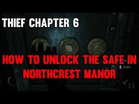 Thief Walkthrough | Chapter 6: How To Unlock the Safe in Northcrest Manor