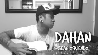 Dahan - December Avenue (Sean Oquendo)