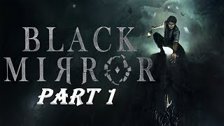 Black Mirror : Point & Click Horror Adventure - Part 1