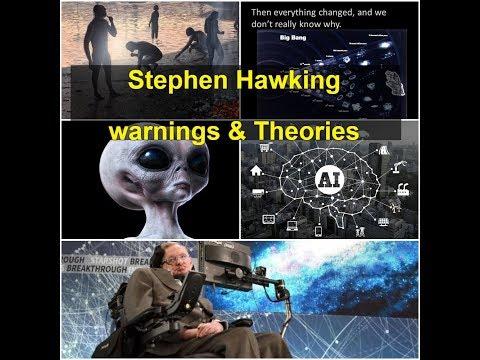 Stephen Hawking Warnings to Human Race | &  Important Theories