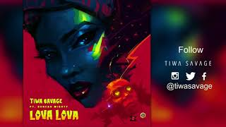 Tiwa Savage Ft  Duncan Mighty - Lova Lova ( Official Audio )
