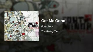 Fort Minor - Get Me Gone