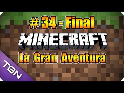 Minecraft La Gran Aventura Capitulo 34 Final END 1080p HD