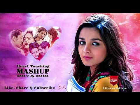 Best Bollywood Mashup of 2017 & 2018 | Heart break mashup | Heart touching song mashup - cutee