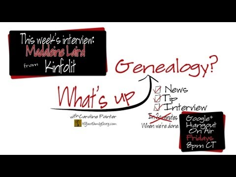 What's Up Genealogy? Show, Episode 9 with Madaleine Laird