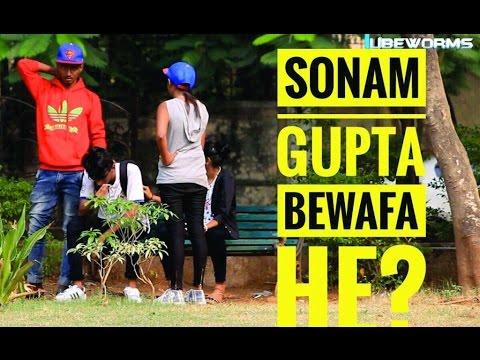 Sonam gupta bewafa hai prank|| TUBEWORMS || Prank in India