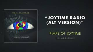 Pimps of Joytime  - Joytime Radio (Alt Version)