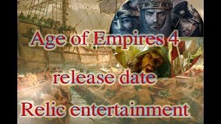 Age of Empires 4 release date | relic entertainment | Microsoft announces Age of Empires IV
