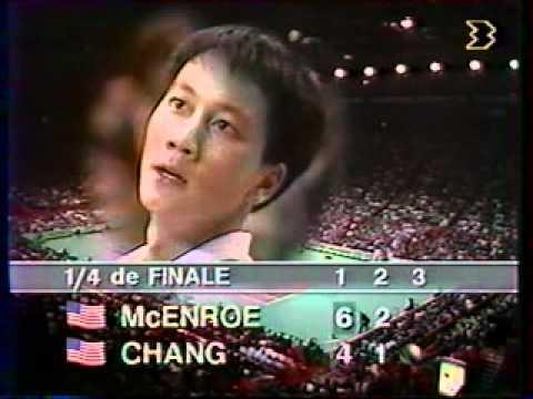 マイケル チャン vs マッケンロー - Paris 1989 - 07/10
