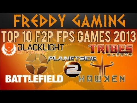 Top 10 Free to Play FPS Games 2013 (PC)