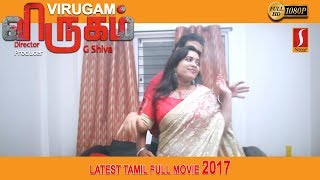 latest Tamil Action Movie 2017 | New Tamil Full Movie 2017 | Virugam | New Releases Movie 2017 |1080