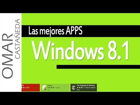 LAS MEJORES APPS PARA WINDOWS 8.1