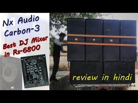 DJ Mixer review in hindi --Nx Audio Carbon 3