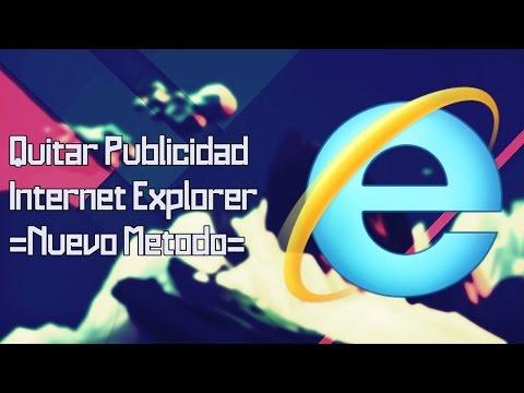 Video Tutorial - Quitar Publicidad de Internet Explorer 8, 9, 10 y 11 [Sencillo] [Eficaz]