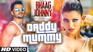 Daddy Mummy VIDEO Song | Urvashi Rautela | Kunal Khemu | DSP | Bhaag Johnny | T-Series
