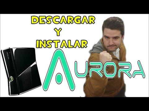 COMO INSTALAR AURORA PARA XBOX 360 CON RGH