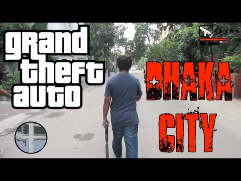 GTA 5: DHAKA CITY (In Real Life)