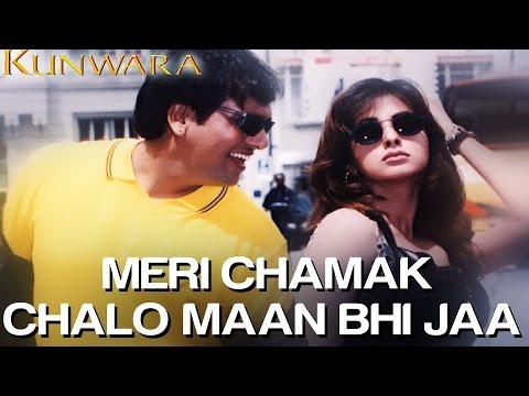 Meri Chamak Chalo Maan Bhi Jaa - Kunwara | Govinda & Urmila |...