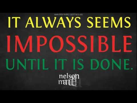 inspiring quotes nelson mandela on doing the impossible