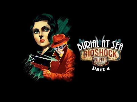 Bioshock: Infinite Burial at Sea DLC (Part 4: END OF PART 1) walkthrough | BIG DADDY!!!